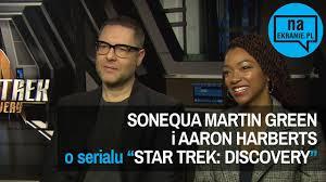 Sonequa Martin-Green i Aaron Harberts o serialu Star Trek Discovery -  YouTube