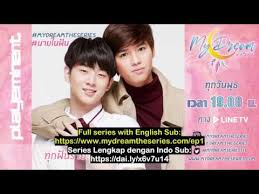 eng sub indo sub my dream the series