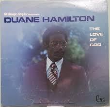 Duane Hamilton - The Love Of God (1976, Vinyl) | Discogs