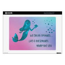 Teal Mermaid Bubbles Quote Acer Chromebook Decal Zazzle Com