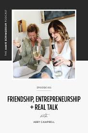 Friendship, Entrepreneurship and Real Talk about Living a Next ...