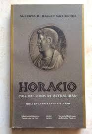 Horacio Dos Mil Años De Antiguedad Alberto Bailey Gutierrez - $ 148.00 en  Mercado Libre