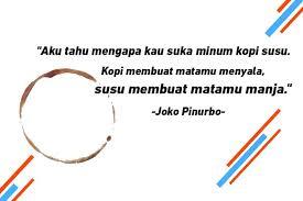 puisi tentang kopi dari penyair joko pinurbo asik untuk caption