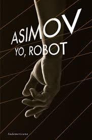 Reseña: Yo, robot. De Isaac Asimov | Poecraft Hyde