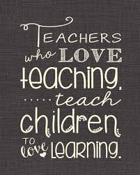 best teacher quotes teaching quotes classroom quotes teacher