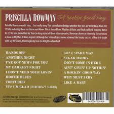 Priscilla Bowman - Rocking all life long