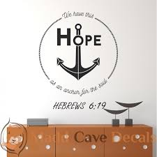 Hebrews 6 19 Hope For The Soul Christian Wall Decal