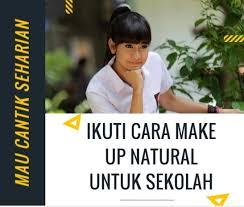 inspirasi por makeup natural sekolah