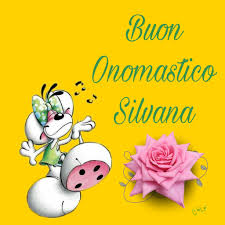 Buon onomastico Silvana | Buon onomastico, Onomastico, Compleanno