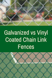 Galvanized Fences Vs Vinyl Coated Chain Link Fences Privacylink