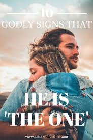 love quote and saying godly signs that he is the one