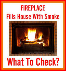 fireplace fills house with smoke what