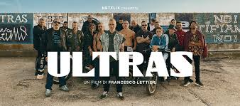 Ultras: recensione del film Netflix di Francesco Lettieri ...