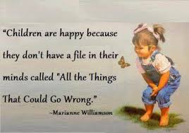 happiness is more like childlike innocence out the naivety