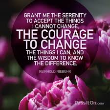 grant me the serenity to accept the things i cannot change the