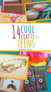 14 cool easy crafts for teens easy