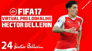 How to make Hector Bellerin FIFA 17 Pro Clubs - YouTube