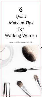 6 quick makeup tips for working women