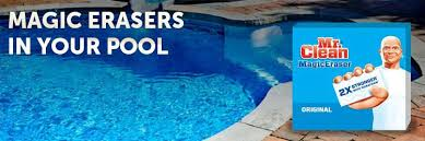 are magic erasers in your pool a