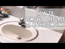 remove and replace a bathroom sink diy