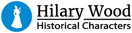 Characters – Hilary Wood Historical Characters