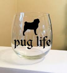 pug life stemless wine glass by