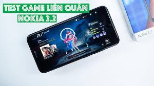 Test game Liên Quân Mobile trên Nokia 2.2: liệu máy giá rẻ có chơi được?    Nokia 2.2 Gaming