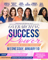 Overarching Success: Power Luncheon - Splash