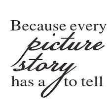 2020 Because Every Picture Has A Story To Tell Wall Decal Vinyl Decor Home Sticker From Calendar96 4 19 Dhgate Com