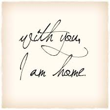 you i am home picture quotes