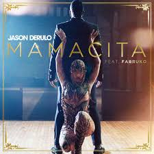 Jason Derulo - Mamacita - Video - Testo - Traduzione su Radio Sound