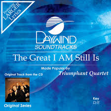 The Great I Am Still Is - Triumphant Quartet (Christian Accompaniment  Tracks - daywind.com) | daywind.com
