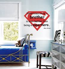 Being A Brother Better Than Superhero Wall Decals Trading Phrases