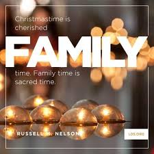 """family time is sacred time """" or """"merry christmas to all and to"""