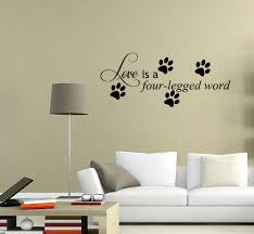 Love Is A Four Legged Word Decal Vinyl Decor Sticker Home Cat Dog Animal Walmart Com Walmart Com