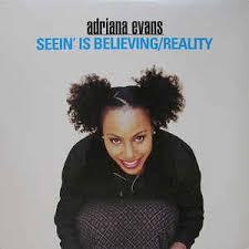 Adriana Evans - Seein' Is Believing / Reality (1997, Vinyl) | Discogs