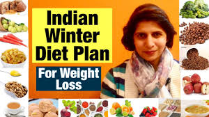 Indian winter diet plan for Weight Loss | Best & Easy Diet For ...