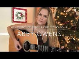Abby Owens - You Won't Be True (A Christmas Song) [Americana] : Music