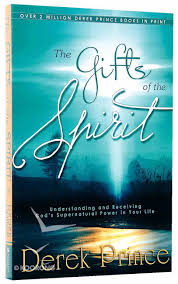 the gifts of the spirit by derek prince