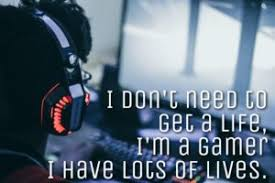 best gaming quotes for you video gamer quotes