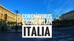 CORONA VIRUS MILAN CONTAGIO PANDEMIA CRISIS EN ITALIA - YouTube