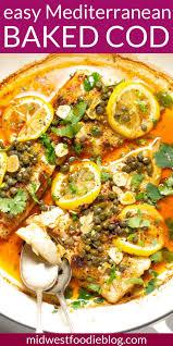 Baked cod, Mediterranean fish recipe ...