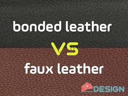 bonded leather vs faux leather new