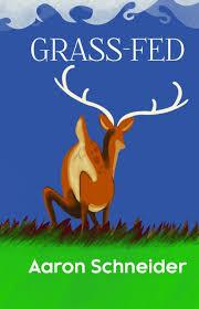 Jen Rawlinson Reviews Aaron Schneider's Grass-Fed — Hamilton ...