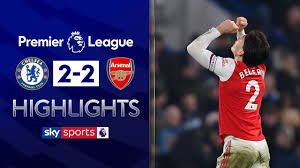 10-man Arsenal grab late equaliser!   Chelsea 2-2 Arsenal   Premier League  Highlights - The Global Herald