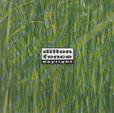 Dillon Fence Daylight 1992 Cd Discogs