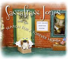 Sassafrass Jones and the Search for a Forever Home: Cathleen Smith  Bresciani; Rich Eldredge; Fred Schneider [Narrator]; Tomas Espinoza  [Photographer]; Whimsical Book with Audio CD [Foreword];: 9780578120843:  Amazon.com: Books