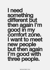 quotes about needing something different quotes