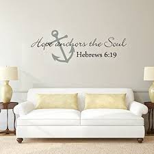 Amazon Com Scripture Wall Decal Anchor Wall Decal Hope Anchors The Soul Wall Decal Bible Verse Wall Sticker Art A Large Anchor Slate Gray Words Black Kitchen Dining