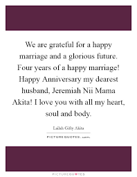 we are grateful for a happy marriage and a glorious future four